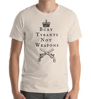 BUYR TYRANTS, NOT WEAPONS SHORT SLEEVE SHIRT