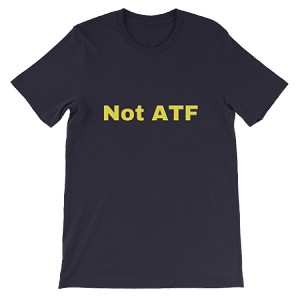 NOT ATF SHORT SLEEVE SHIRT